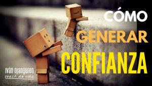 CONFIANZA: 4 pasos para que cualquiera confíe en ti