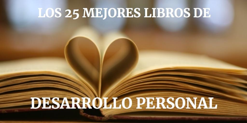Los 25 mejores libros de DESARROLLO PERSONAL